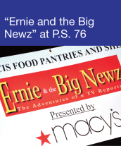 Community Events - 'Ernie and the Big Newz' at PS 76