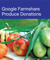 Community Events - Google Farmshare Produce Donations